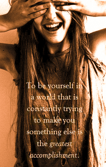 to be yourself
